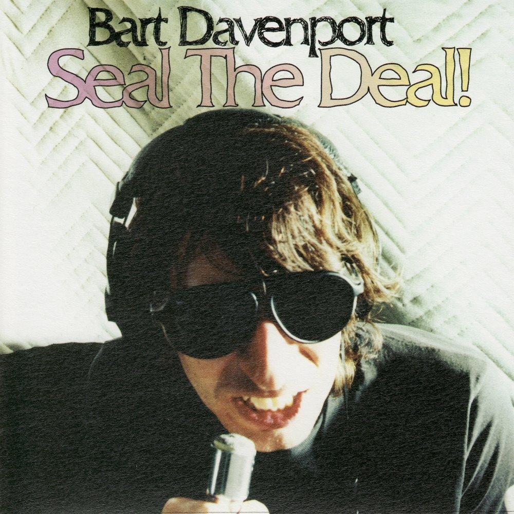 Bart Davenport - Seal The Deal